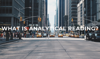 What is analytical reading?