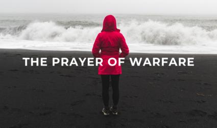 The Prayer of Warfare